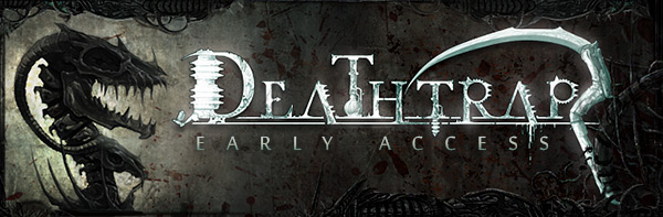 Deathtrap Early Access Out Now on Steam!